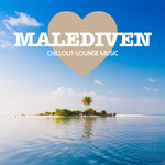 Malediven Chillout Lounge Music: 200 Songs