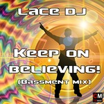 Keep On Believing (Bassment mix)