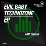 Evil Baby/Technozone - EP