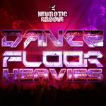 Dance Floor Heavies