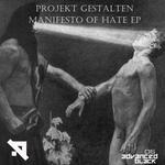 Manifesto Of Hate EP