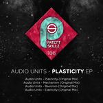 AUDIO UNITS - Plasticity (Front Cover)