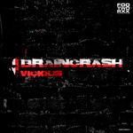 BRAINCRASH - Vicious (Front Cover)