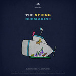 VARIOUS - The Spring Submarine (Front Cover)