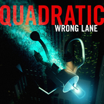 QUADRATIC - Wrong Lane (Front Cover)