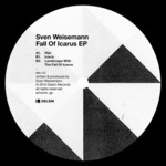WEISEMANN, Sven - Fall Of Icarus EP (Front Cover)