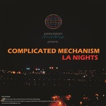 COMPLICATED MECHANISM - LA Nights (Front Cover)