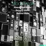 MOODFREAK - Abandoned Walls / Beyond Walls / Behind Walls (Front Cover)