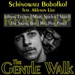 The Gentle Walk EP (remixes)