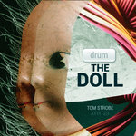 STROBE, Tom - Drum The Doll (Front Cover)