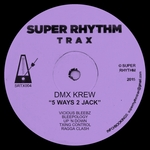 DMX KREW - 5 Ways 2 Jack (Front Cover)