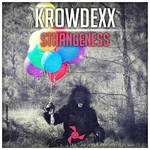 KROWDEXX - Strangeness (Front Cover)