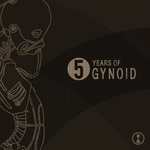 5 Years Of Gynoid