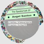 SANTOS, Angel - The Speakertalk EP (Front Cover)