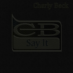 BECK, Charly - Say It (Front Cover)