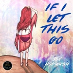 If I Let This Go EP