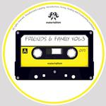 Friends & Family Vol 3