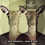 909 REBELS - Old Ways (Front Cover)