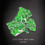 ARTTU - Just This One Time (Front Cover)