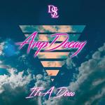 AMPDECAY - It's A Disco (Front Cover)