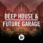 Deep House & Future Garage (Sample Pack WAV)