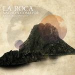 La Roca Antologia 1999-2009