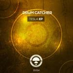 DRUMCATCHER - Tesla EP (Front Cover)