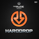 Dr Rude Presents Hard Drop