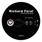 FERAL, Richard - To Tokyo (Front Cover)