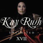 VARIOUS - Kay Rush Presents Unlimited XVII (Front Cover)