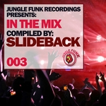 In The Mix Vol 003 (Compiled By Slideback)