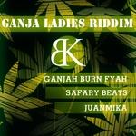 Ganja Ladies Riddim