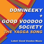 DOMINEEKY/GOOD VOODOO SOCIETY - The Yagga Song (Front Cover)
