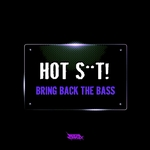 Bring Back The Bass