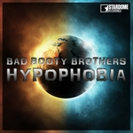 BAD BOOTY BROTHERS - Hypophobia (Front Cover)