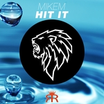 MIKEM - Hit It (Front Cover)