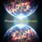 PHAEDRUS - Neuroticism (Front Cover)