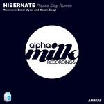 HIBERNATE - Please Stop Runnin (Front Cover)