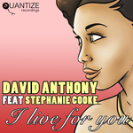 DAVE ANTHONY feat STEPHANIE COOKE - I Live For You (Front Cover)