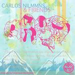Carlos Nilmmns & Friends