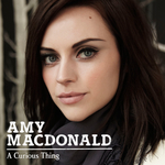 AMY MACDONALD - A Curious Thing (Exclusive Deluxe BP2) (Front Cover)