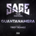 SAGE THE GEMINI feat TREY SONGZ - Guantanamera (Explicit) (Front Cover)