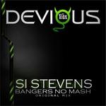 STEVENS, Si - Bangers No Mash (Front Cover)
