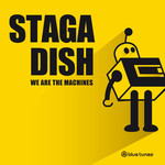 STAGA DISH - We Are The Machines (Front Cover)