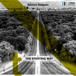 DELGADO, Saimon - The Starting Way (Front Cover)