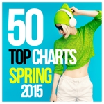 VARIOUS - 50 Top Charts Spring 2015 (Front Cover)
