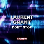 GRANT, Laurent - Don't Stop (Front Cover)