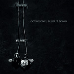 OCTAVE ONE - Burn It Down (Front Cover)