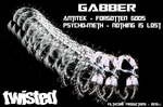 Twisted Gabber FilthCore