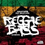 Reggae Bass (remixes)